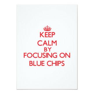 Keep Calm by focusing on Blue Chips 13 Cm X 18 Cm Invitation Card