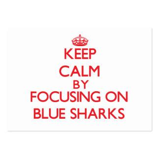 Keep calm by focusing on Blue Sharks Business Card