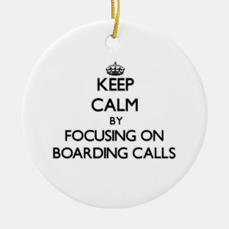 Keep Calm by focusing on Boarding Calls Christmas Tree Ornaments