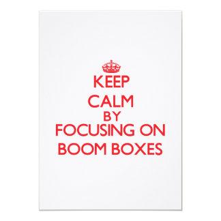 Keep Calm by focusing on Boom Boxes 13 Cm X 18 Cm Invitation Card