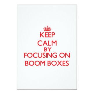 Keep Calm by focusing on Boom Boxes 9 Cm X 13 Cm Invitation Card