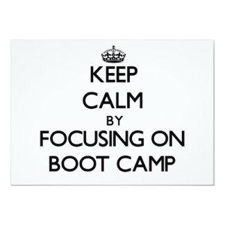 Keep Calm by focusing on Boot Camp 13 Cm X 18 Cm Invitation Card