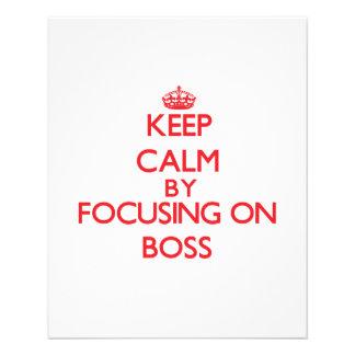 Keep Calm by focusing on Boss Flyer Design