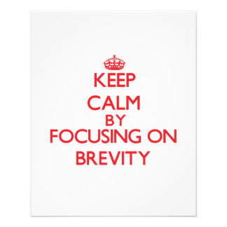 Keep Calm by focusing on Brevity Full Color Flyer