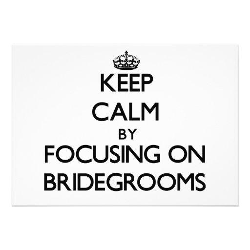 Keep Calm by focusing on Bridegrooms Custom Announcements