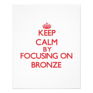 Keep Calm by focusing on Bronze Flyers