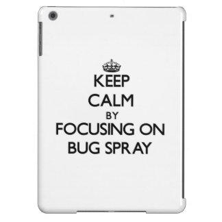 Keep Calm by focusing on Bug Spray iPad Air Cover