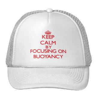 Keep Calm by focusing on Buoyancy Trucker Hat