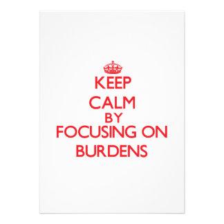 Keep Calm by focusing on Burdens Custom Invites