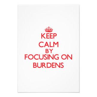 Keep Calm by focusing on Burdens Custom Invitation