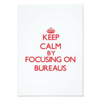 Keep Calm by focusing on Bureaus 13 Cm X 18 Cm Invitation Card