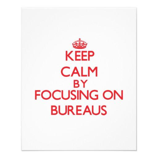 Keep Calm by focusing on Bureaus Flyer