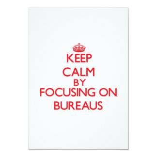 Keep Calm by focusing on Bureaus Personalized Invitations