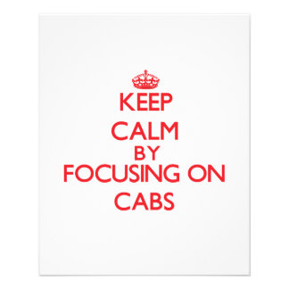 Keep Calm by focusing on Cabs Flyers