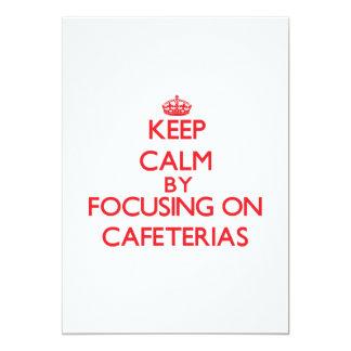Keep Calm by focusing on Cafeterias 13 Cm X 18 Cm Invitation Card