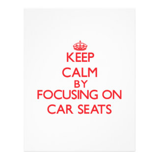 Keep Calm by focusing on Car Seats Flyer