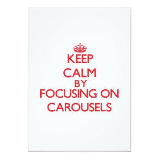 Keep Calm by focusing on Carousels Custom Invite