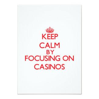 Keep Calm by focusing on Casinos 13 Cm X 18 Cm Invitation Card
