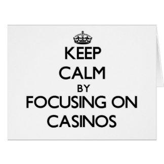 Keep Calm by focusing on Casinos Big Greeting Card