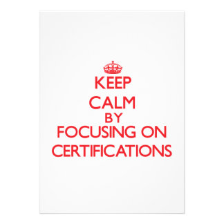 Keep Calm by focusing on Certifications Card