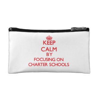 Keep Calm by focusing on Charter Schools Makeup Bag