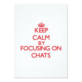 Keep Calm by focusing on Chats 13 Cm X 18 Cm Invitation Card