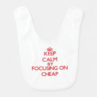 Keep Calm by focusing on Cheap Bib