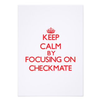 Keep Calm by focusing on Checkmate Card