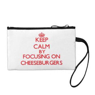 Keep Calm by focusing on Cheeseburgers Change Purse