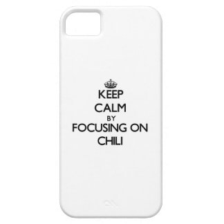 Keep Calm by focusing on Chili iPhone 5/5S Covers
