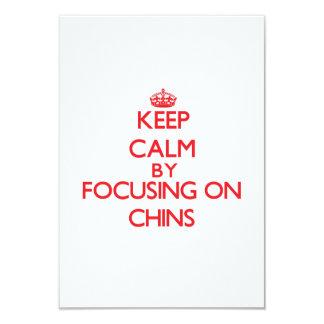 Keep Calm by focusing on Chins 9 Cm X 13 Cm Invitation Card