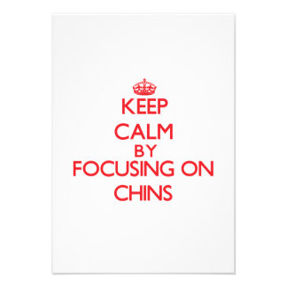 Keep Calm by focusing on Chins Invitations