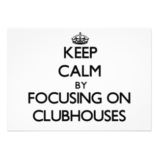 Keep Calm by focusing on Clubhouses Custom Announcements