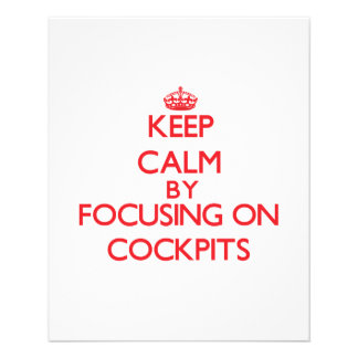 Keep Calm by focusing on Cockpits Flyers