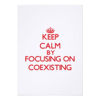 Keep Calm by focusing on Coexisting Custom Invite