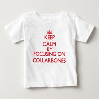 Keep Calm by focusing on Collarbones Tees