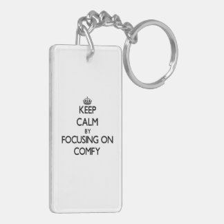 Keep Calm by focusing on Comfy Double-Sided Rectangular Acrylic Key Ring