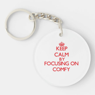 Keep Calm by focusing on Comfy Single-Sided Round Acrylic Keychain