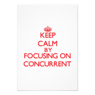 Keep Calm by focusing on Concurrent Custom Invites