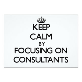 Keep Calm by focusing on Consultants Personalized Announcements