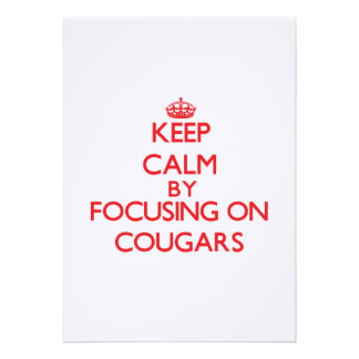 Keep Calm by focusing on Cougars Personalized Announcements