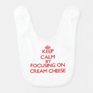 Keep Calm by focusing on Cream Cheese Bib