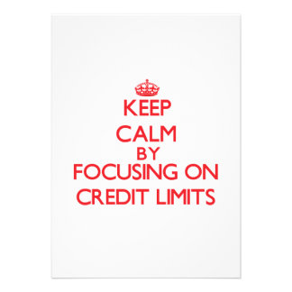 Keep Calm by focusing on Credit Limits Personalized Invitation