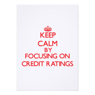 Keep Calm by focusing on Credit Ratings Announcements