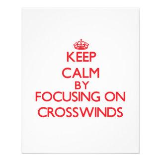 Keep Calm by focusing on Crosswinds 11.5 Cm X 14 Cm Flyer