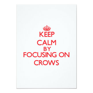 Keep Calm by focusing on Crows Personalized Invites