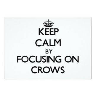 Keep Calm by focusing on Crows Personalized Announcement