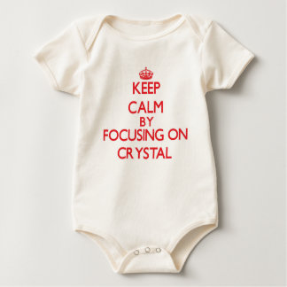 Keep Calm by focusing on Crystal Baby Bodysuits