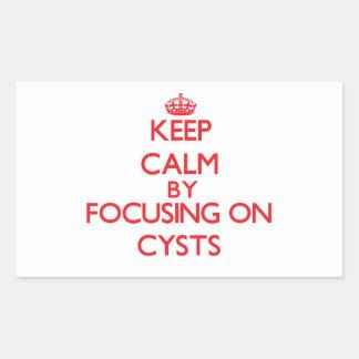 Keep Calm by focusing on Cysts Rectangular Sticker