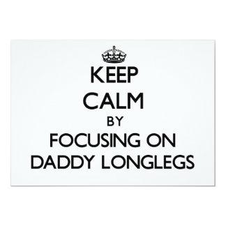 Keep Calm by focusing on Daddy Longlegs Custom Announcement